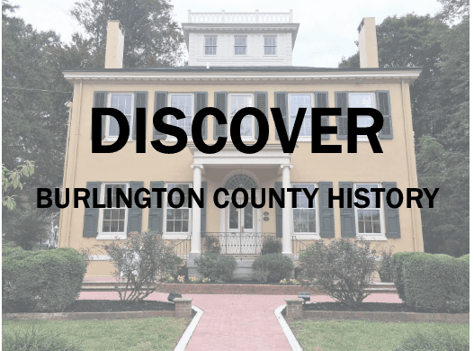 Discover - Burlington County History